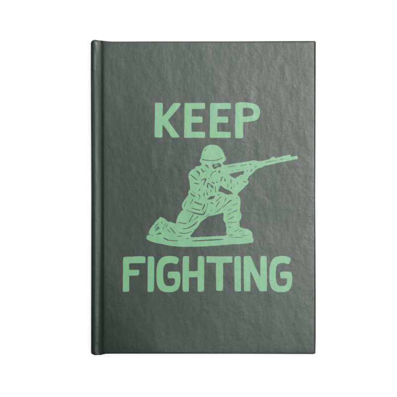 KEEP F/GHT/NG Accessories Notebook by DYLAN'S SHOP