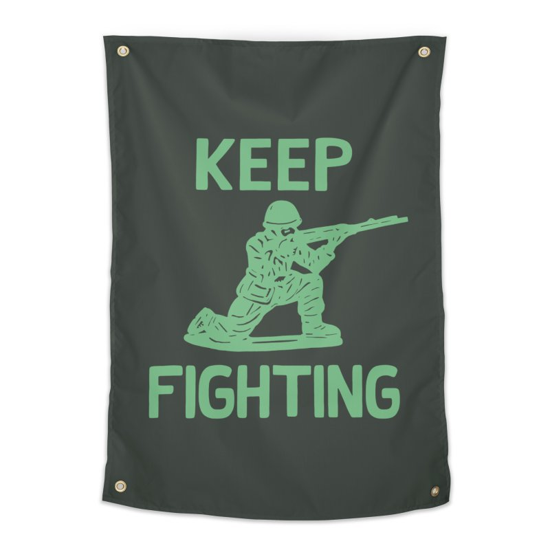 KEEP F/GHT/NG Home Tapestry by DYLAN'S SHOP