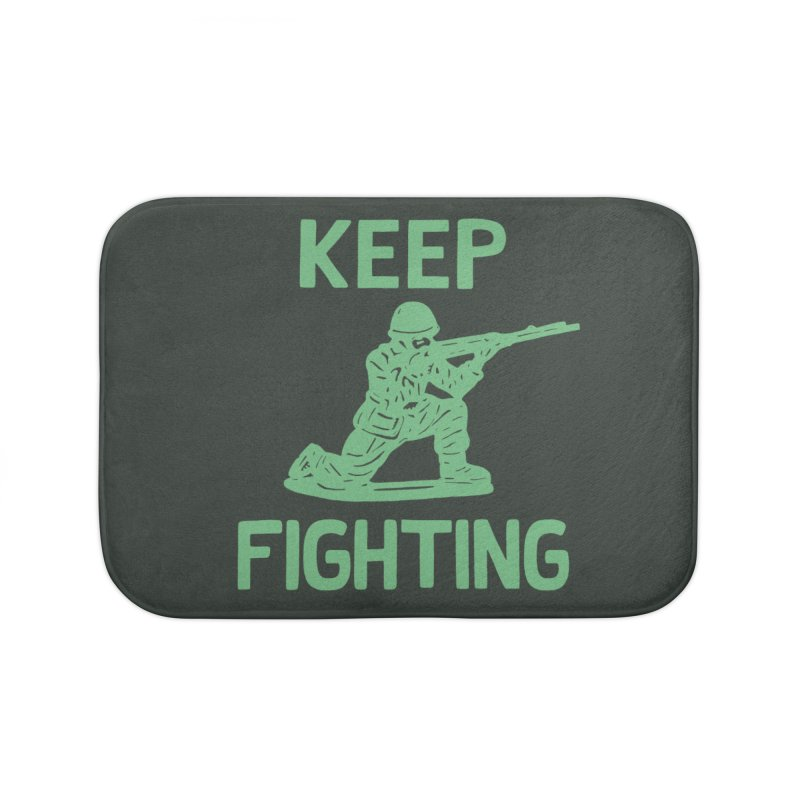 KEEP F/GHT/NG Home Bath Mat by DYLAN'S SHOP