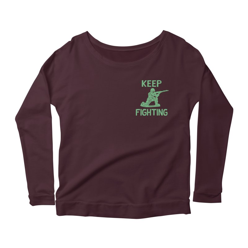 KEEP F/GHT/NG Women's Longsleeve Scoopneck  by DYLAN'S SHOP