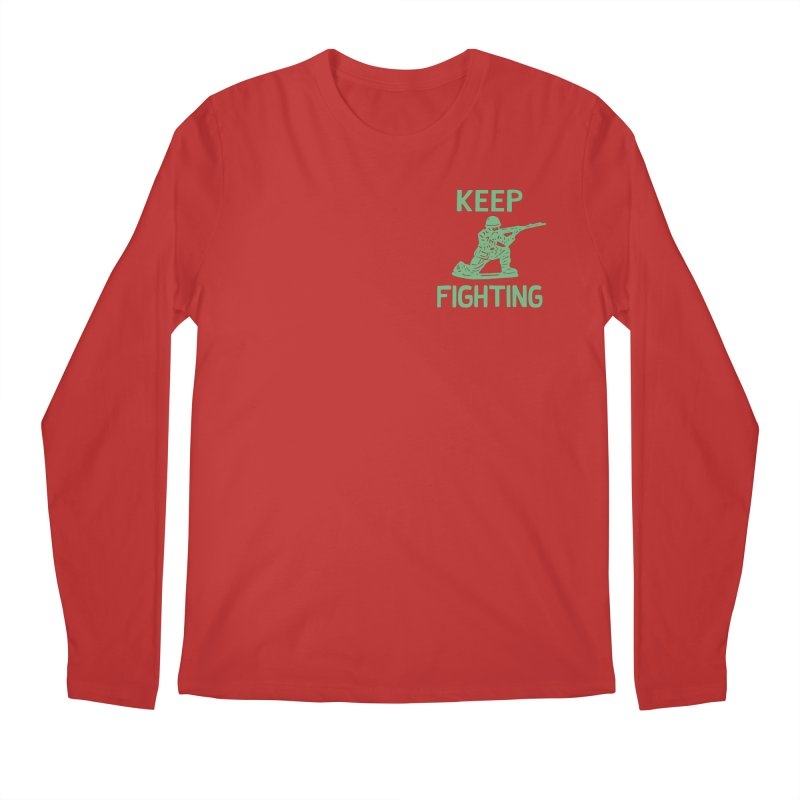 KEEP F/GHT/NG Men's Longsleeve T-Shirt by DYLAN'S SHOP