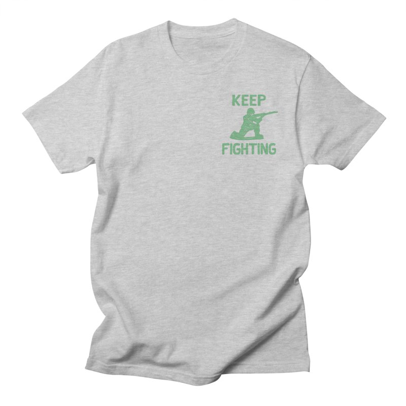 KEEP F/GHT/NG Men's T-Shirt by DYLAN'S SHOP