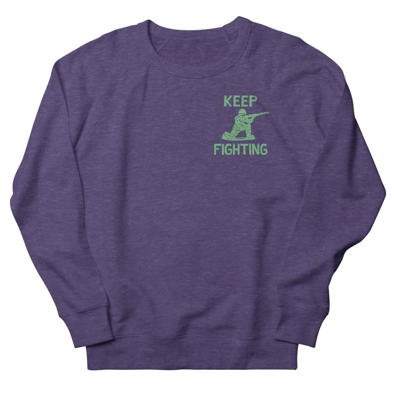 KEEP F/GHT/NG Women's French Terry Sweatshirt by DYLAN'S SHOP
