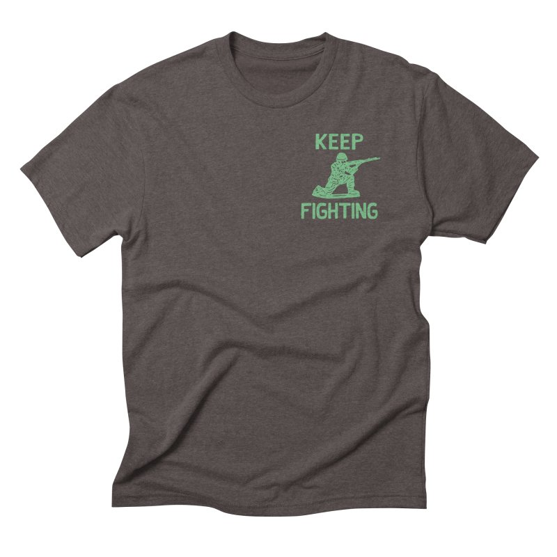 KEEP F/GHT/NG Men's Triblend T-Shirt by DYLAN'S SHOP