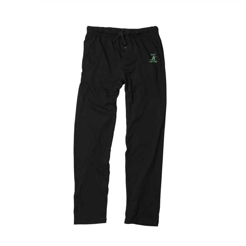 KEEP F/GHT/NG Men's Lounge Pants by DYLAN'S SHOP