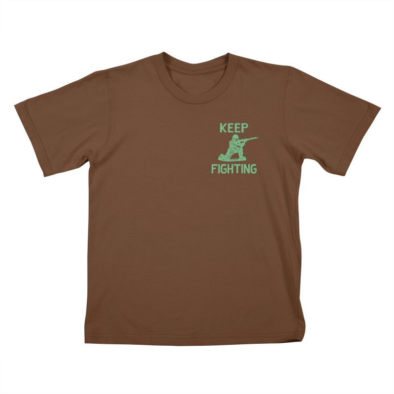 KEEP F/GHT/NG Kids T-Shirt by DYLAN'S SHOP