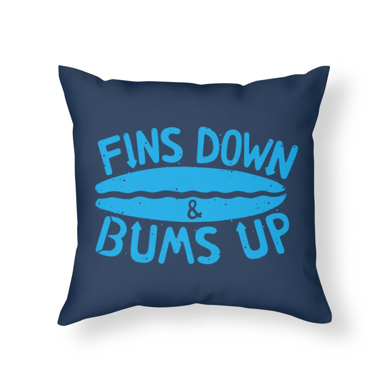 PADDLE OUT Home Throw Pillow by DYLAN'S SHOP