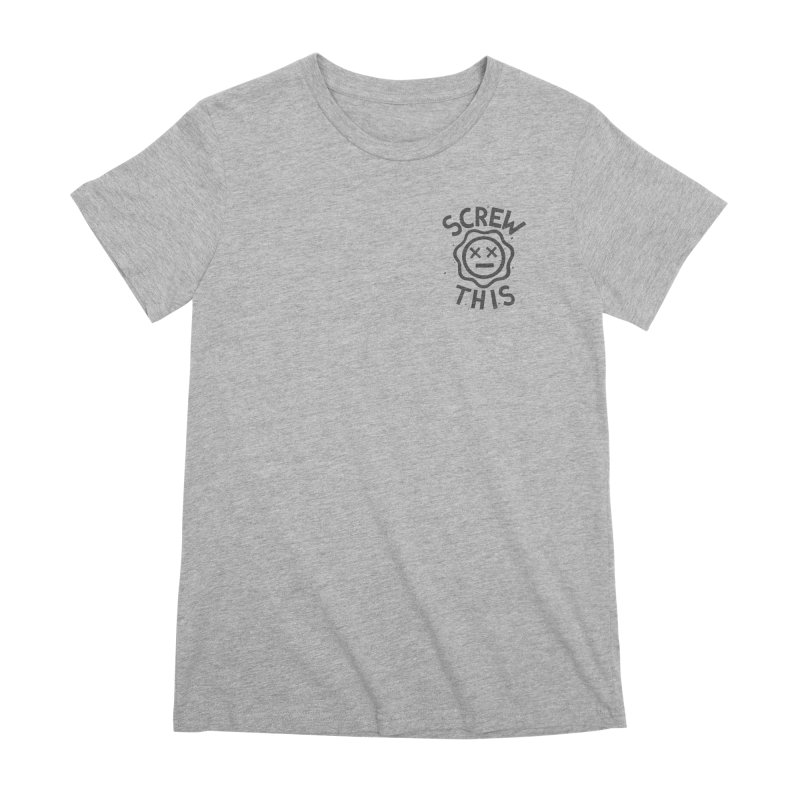 TH/S & THAT INC. Women's Premium T-Shirt by DYLAN'S SHOP