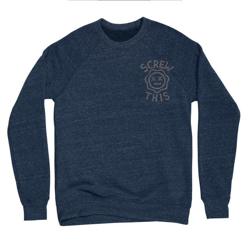 TH/S & THAT INC. Men's Sponge Fleece Sweatshirt by DYLAN'S SHOP