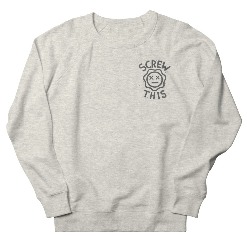 TH/S & THAT INC. Women's French Terry Sweatshirt by DYLAN'S SHOP
