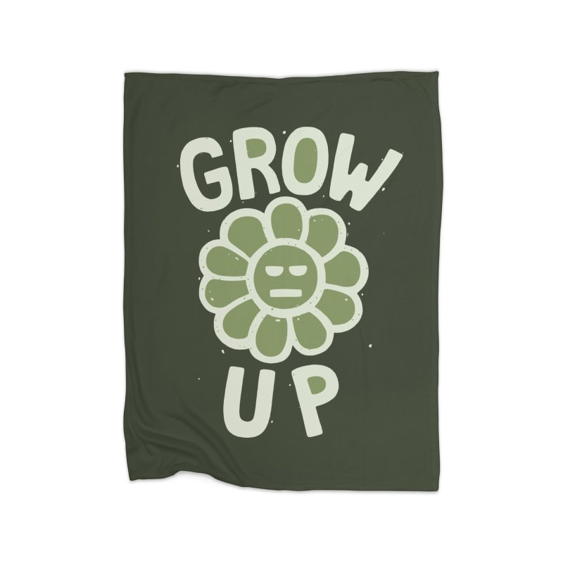 GROW THE F UP Home Blanket by DYLAN'S SHOP