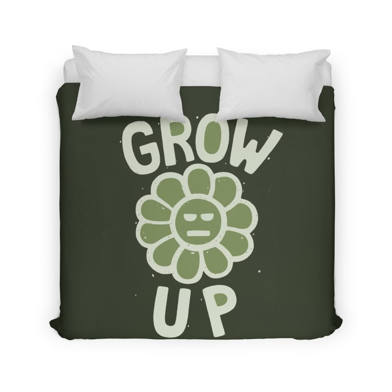 GROW THE F UP Home Duvet by DYLAN'S SHOP