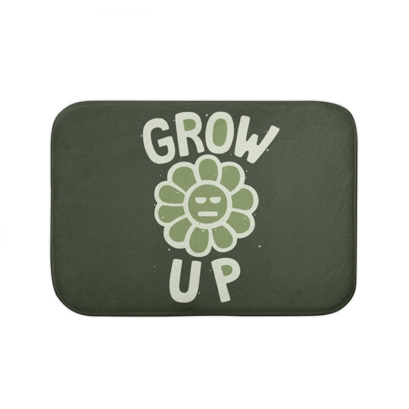 GROW THE F UP Home Bath Mat by DYLAN'S SHOP