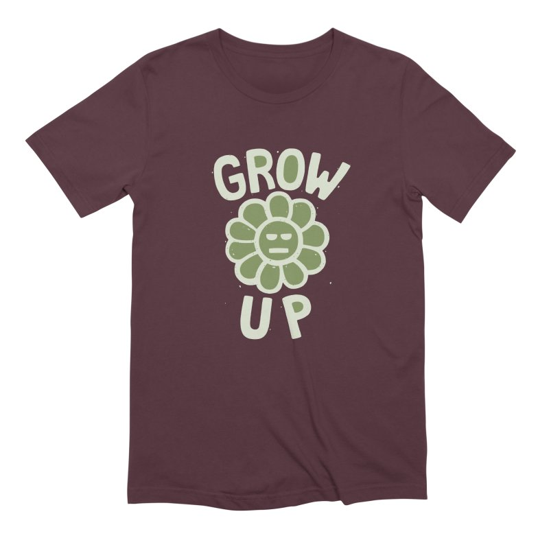 GROW THE F UP Men's Extra Soft T-Shirt by DYLAN'S SHOP