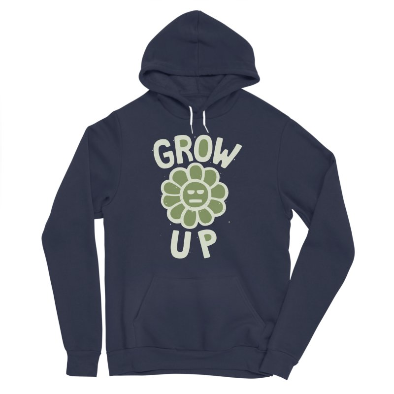 GROW THE F UP Women's Sponge Fleece Pullover Hoody by DYLAN'S SHOP