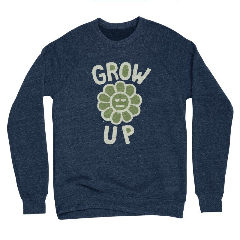 GROW THE F UP Women's Sponge Fleece Sweatshirt by DYLAN'S SHOP