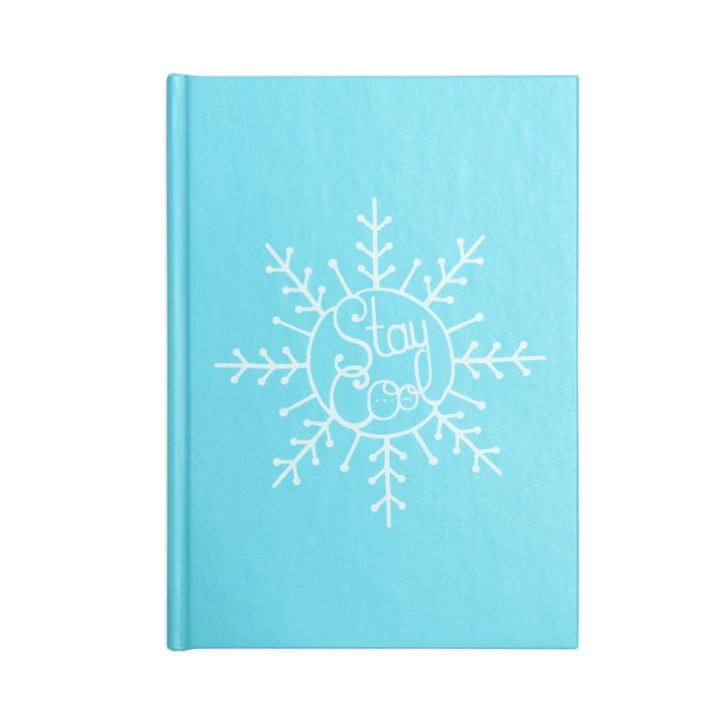STAY COOL Accessories Notebook by DYLAN'S SHOP