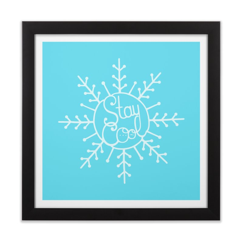 STAY COOL Home Framed Fine Art Print by DYLAN'S SHOP