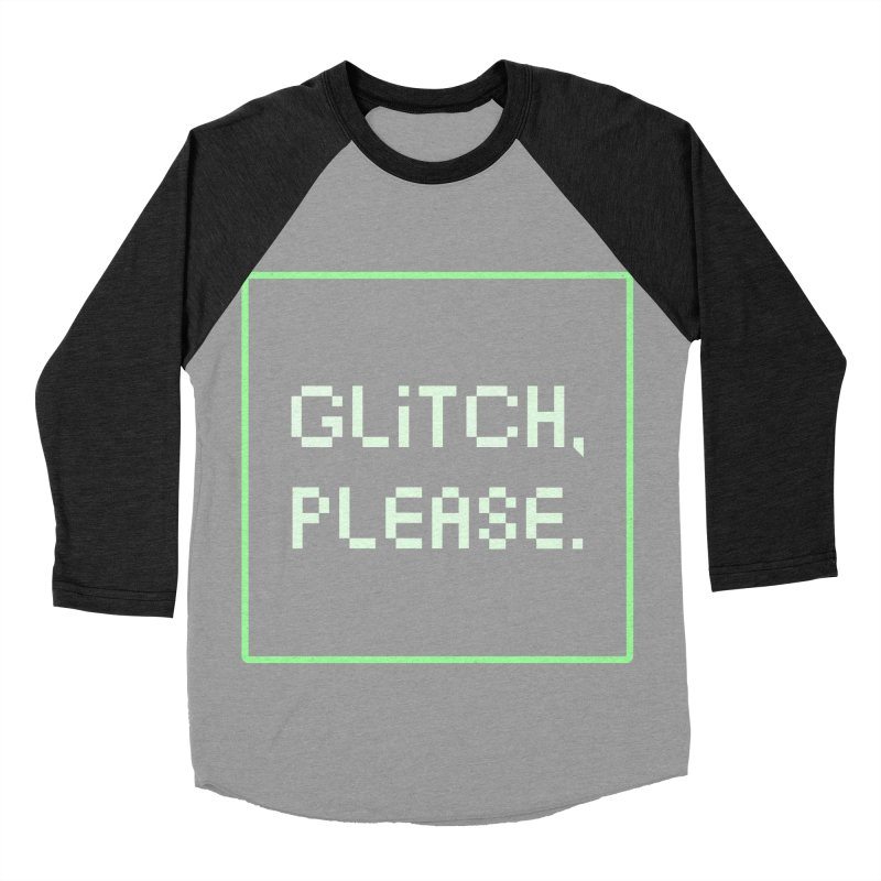 GL/TCH PLEASE Men's Baseball Triblend Longsleeve T-Shirt by DYLAN'S SHOP
