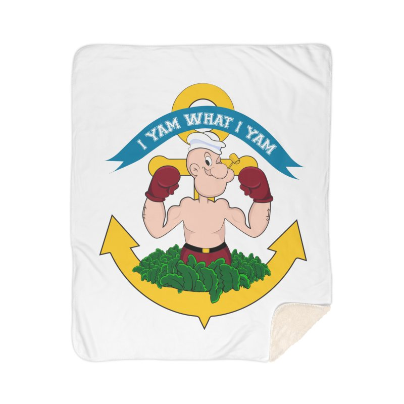 I Yam What I Yam  Home Sherpa Blanket Blanket by Angela Tarantula