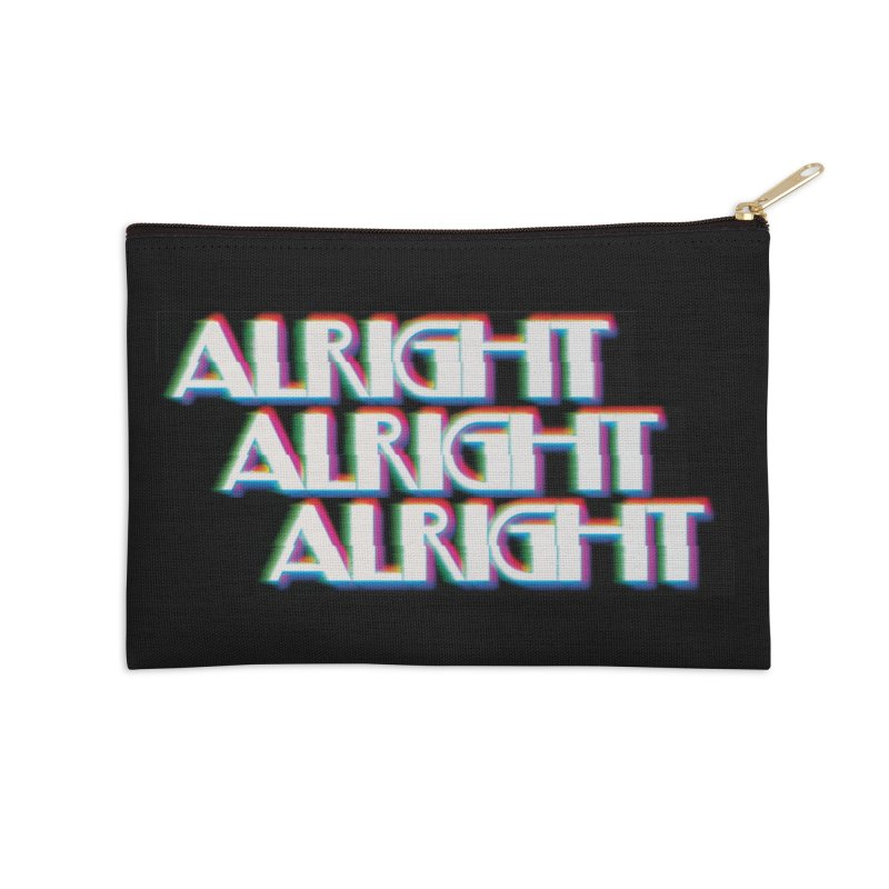 Alright Alright Alright Accessories Zip Pouch by Angela Tarantula