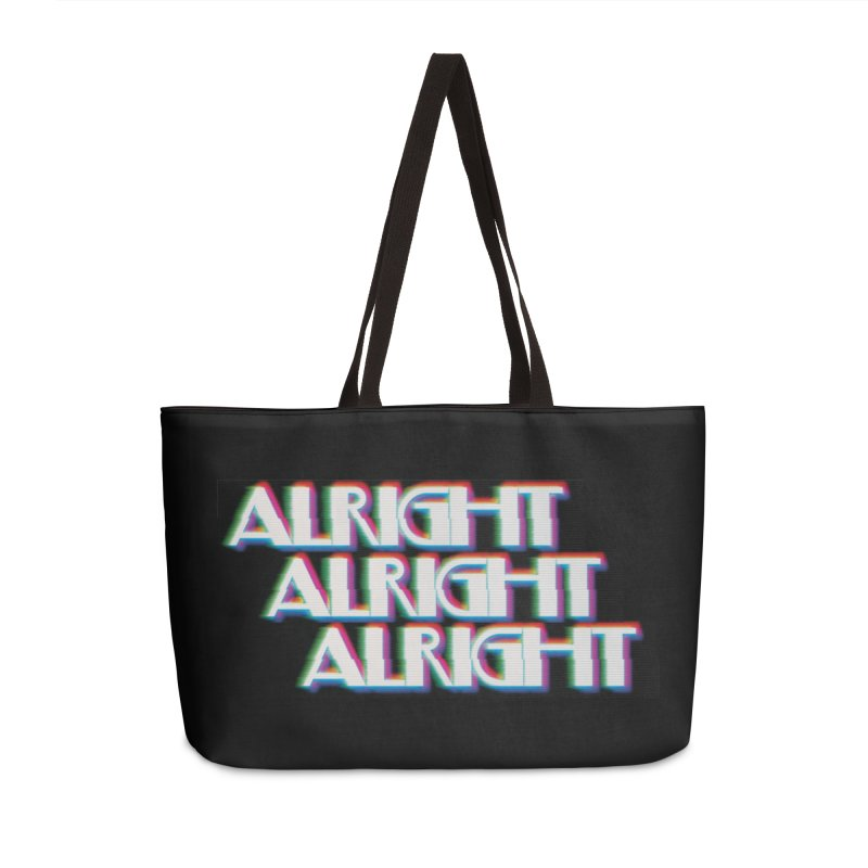 Alright Alright Alright Accessories Weekender Bag Bag by Angela Tarantula