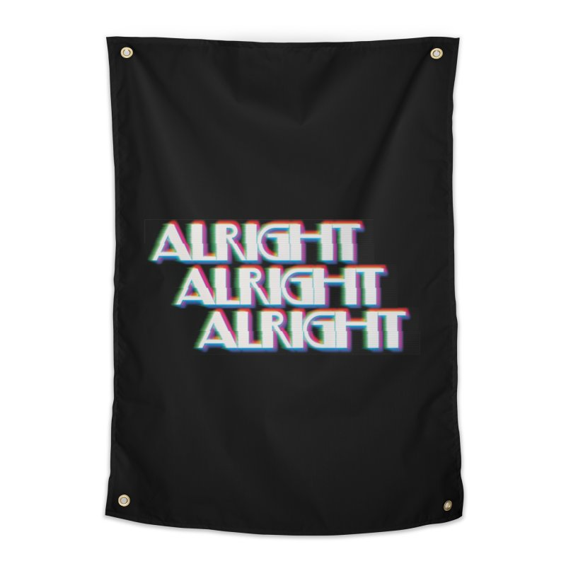 Alright Alright Alright Home Tapestry by Angela Tarantula