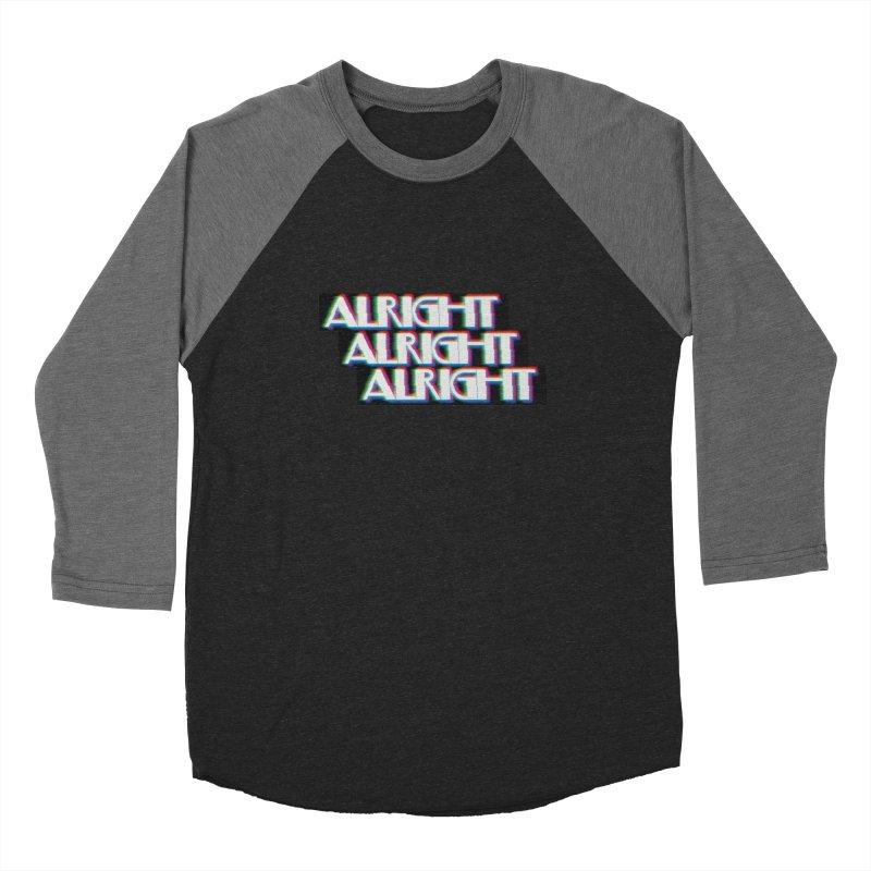 Alright Alright Alright Women's Longsleeve T-Shirt by Angela Tarantula