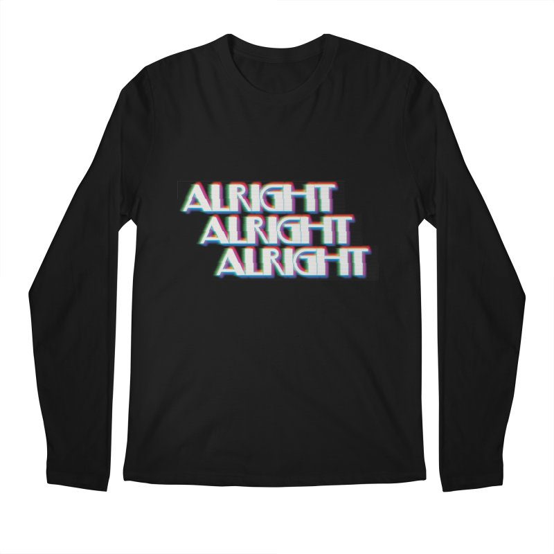 Alright Alright Alright Men's Regular Longsleeve T-Shirt by Angela Tarantula