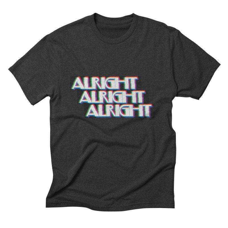 Alright Alright Alright Men's Triblend T-shirt by Angela Tarantula