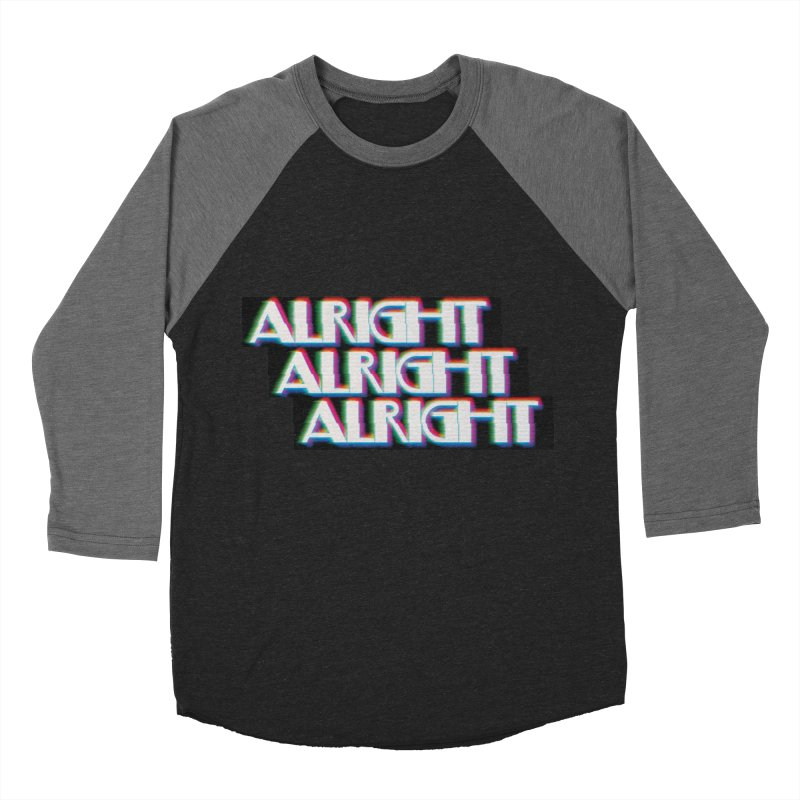 Alright Alright Alright Men's Baseball Triblend T-Shirt by Angela Tarantula