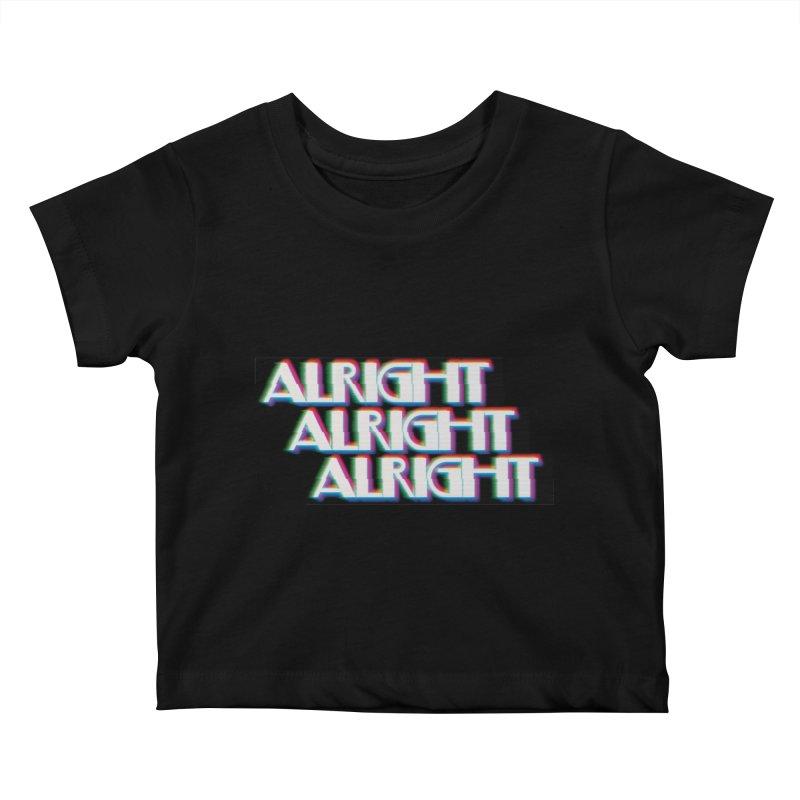 Alright Alright Alright Kids Baby T-Shirt by Angela Tarantula
