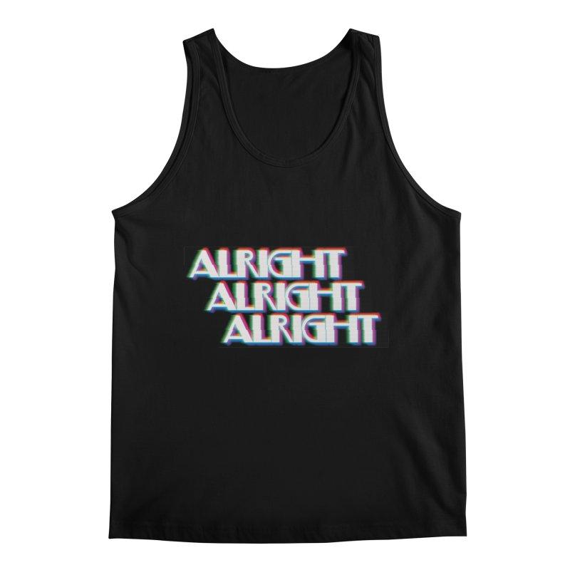 Alright Alright Alright Men's Tank by Angela Tarantula