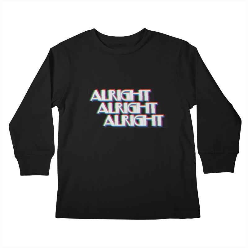 Alright Alright Alright Kids Longsleeve T-Shirt by Angela Tarantula