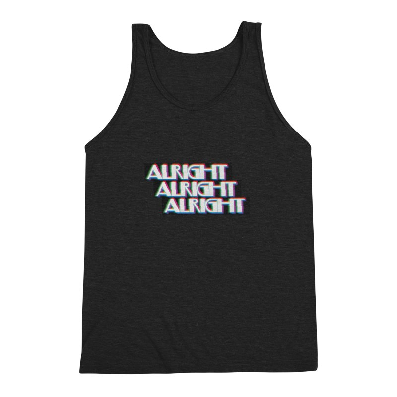 Alright Alright Alright Men's Triblend Tank by Angela Tarantula