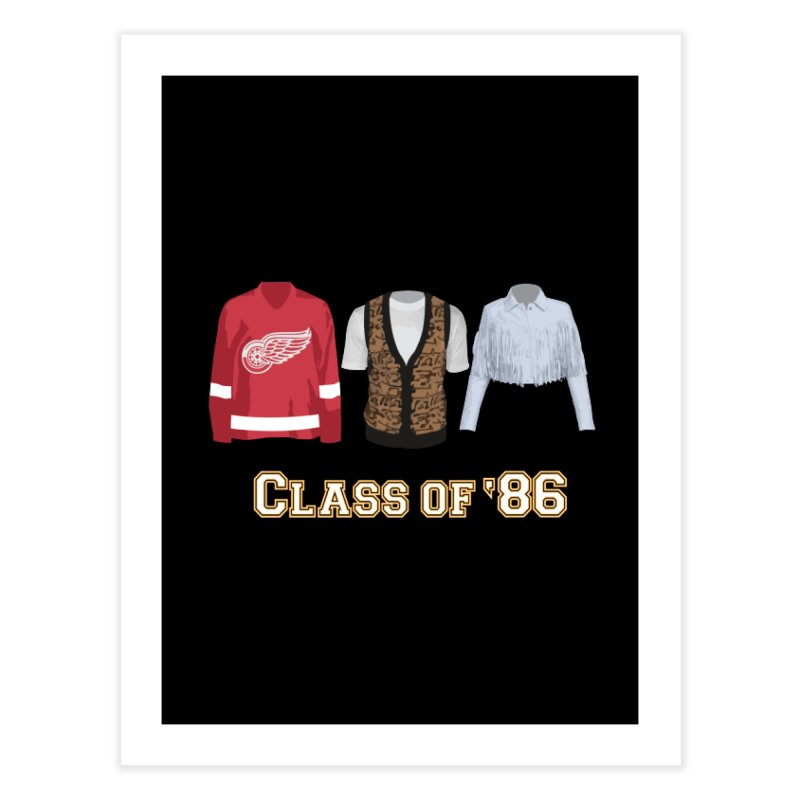 Class of '86 Home Fine Art Print by Angela Tarantula
