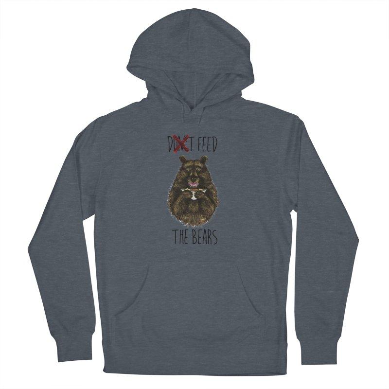 Don't Feed the Bears Men's Pullover Hoody by Angela Tarantula