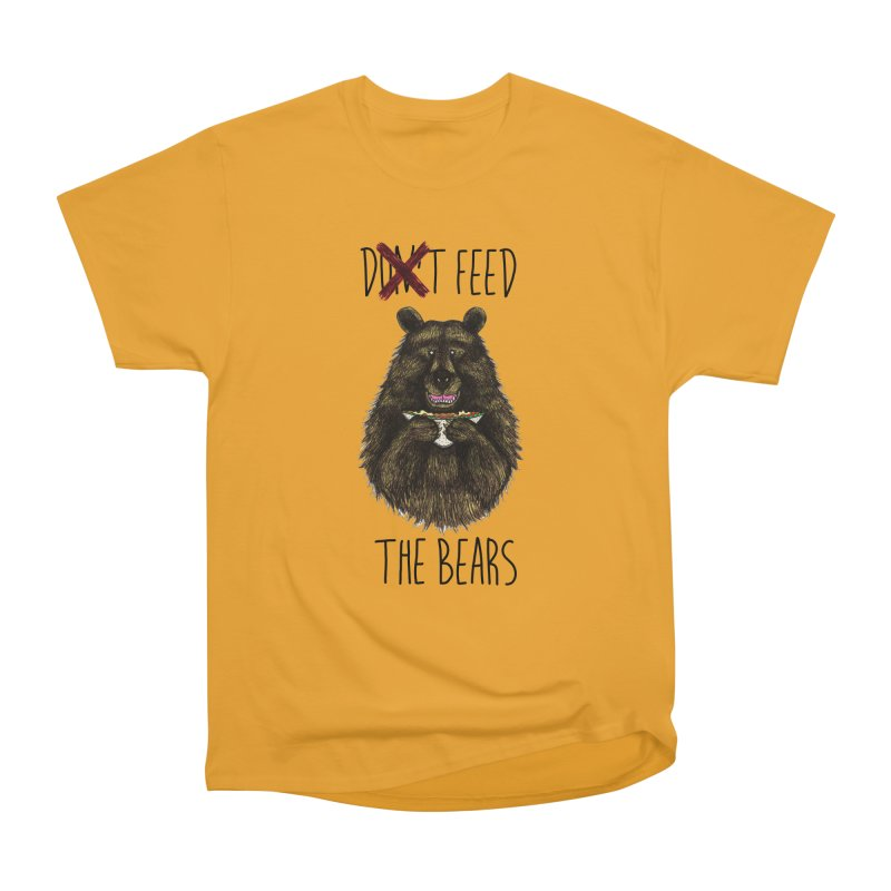Don't Feed the Bears Women's Heavyweight Unisex T-Shirt by Angela Tarantula
