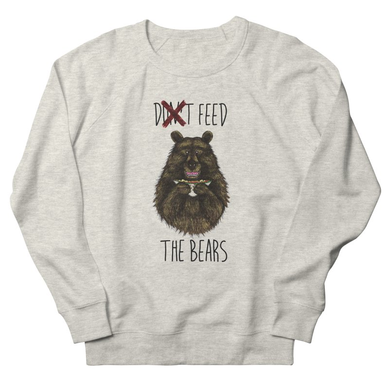 Don't Feed the Bears Men's Sweatshirt by Angela Tarantula