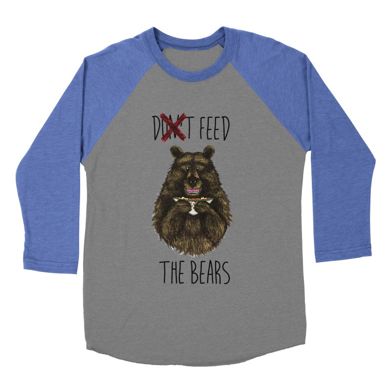 Don't Feed the Bears Women's Baseball Triblend Longsleeve T-Shirt by Angela Tarantula