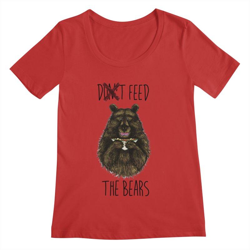 Don't Feed the Bears Women's Regular Scoop Neck by Angela Tarantula