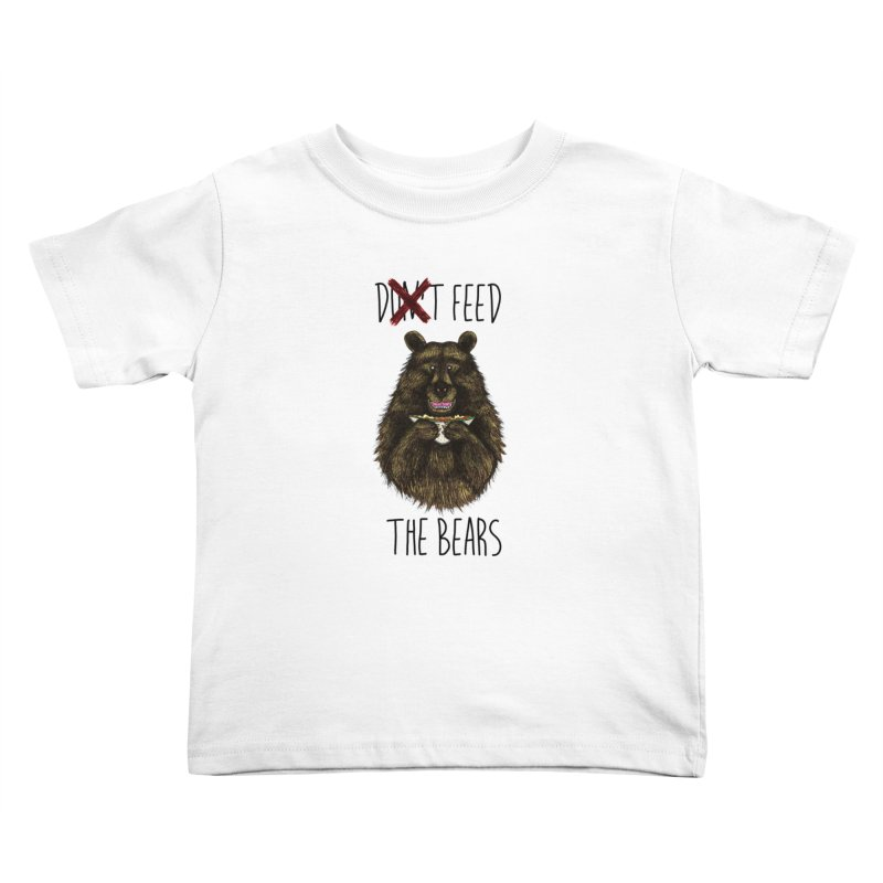 Don't Feed the Bears Kids Toddler T-Shirt by Angela Tarantula