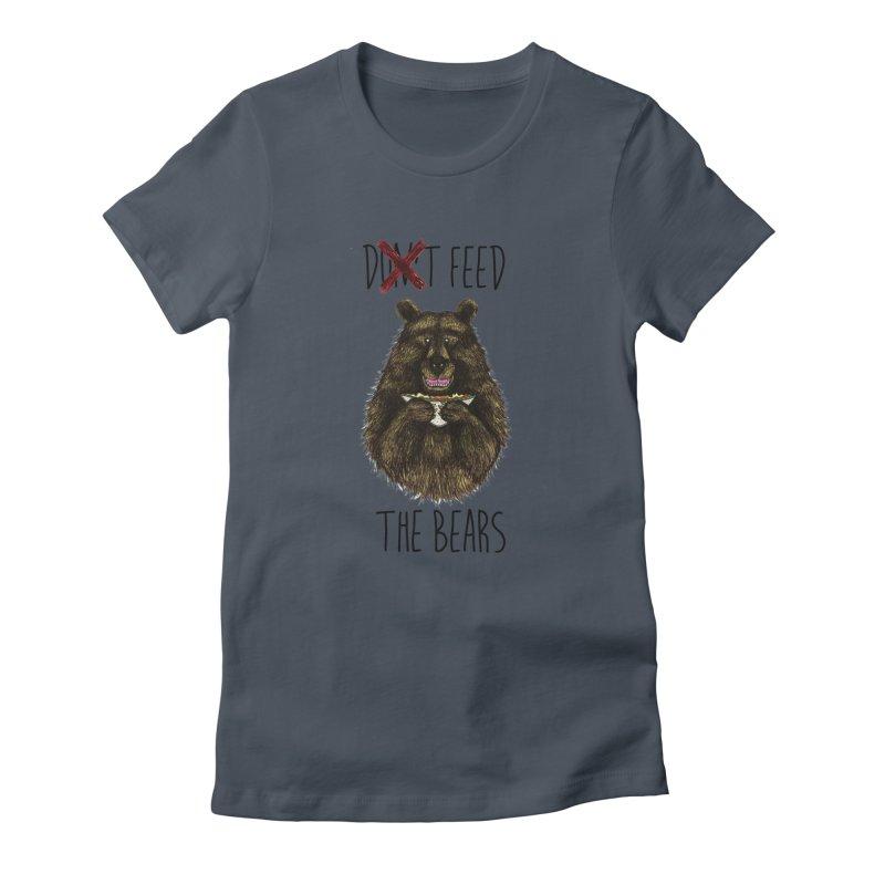 Don't Feed the Bears Women's T-Shirt by Angela Tarantula