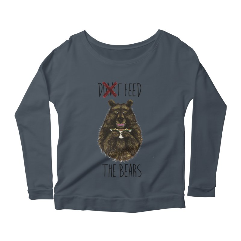 Don't Feed the Bears Women's Scoop Neck Longsleeve T-Shirt by Angela Tarantula