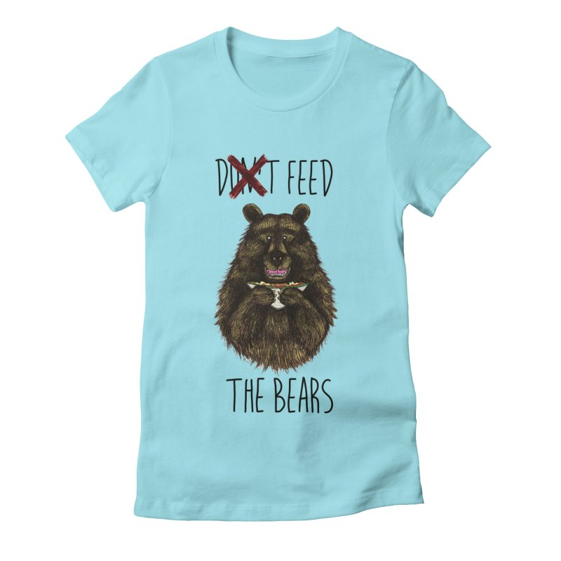 Don't Feed the Bears Women's Fitted T-Shirt by Angela Tarantula