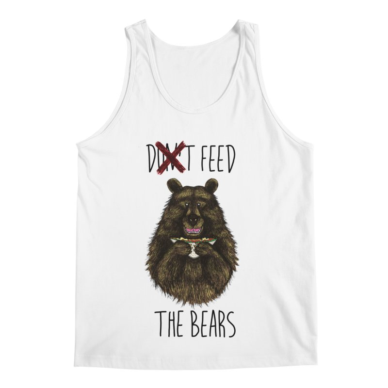 Don't Feed the Bears Men's Regular Tank by Angela Tarantula