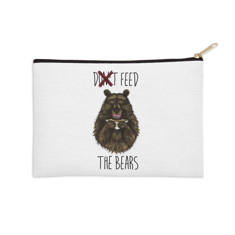 Don't Feed the Bears Accessories Zip Pouch by Angela Tarantula