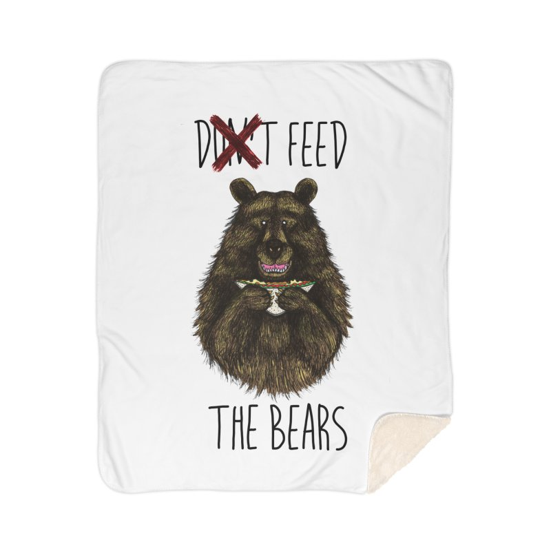 Don't Feed the Bears Home Sherpa Blanket Blanket by Angela Tarantula