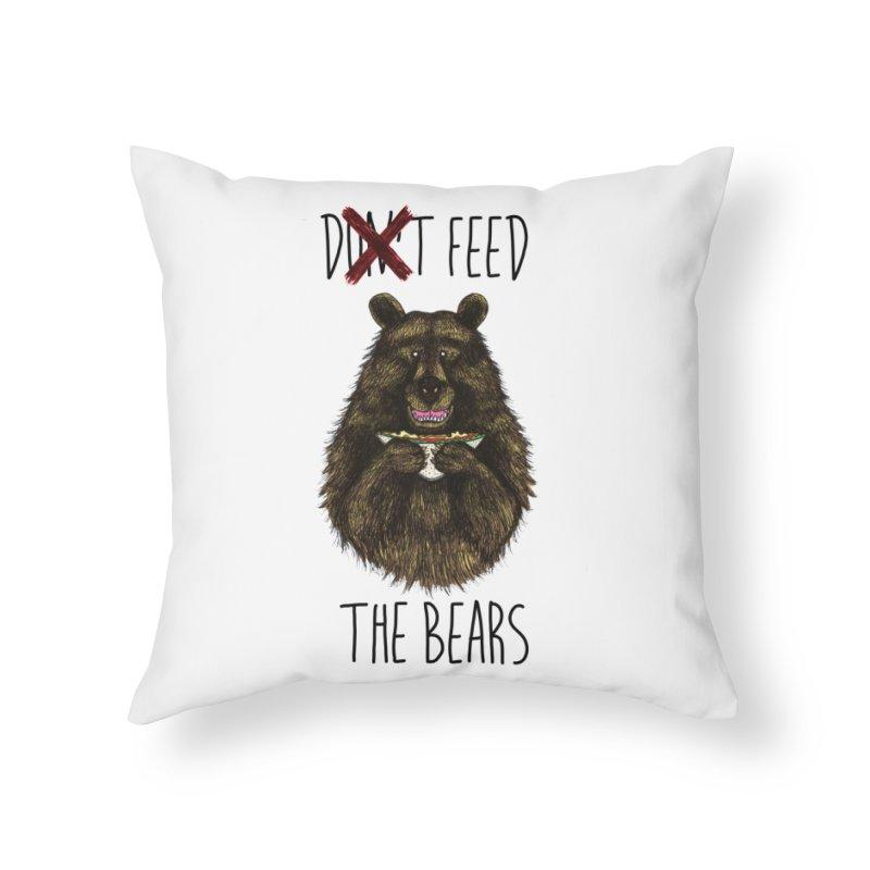 Don't Feed the Bears Home Throw Pillow by Angela Tarantula