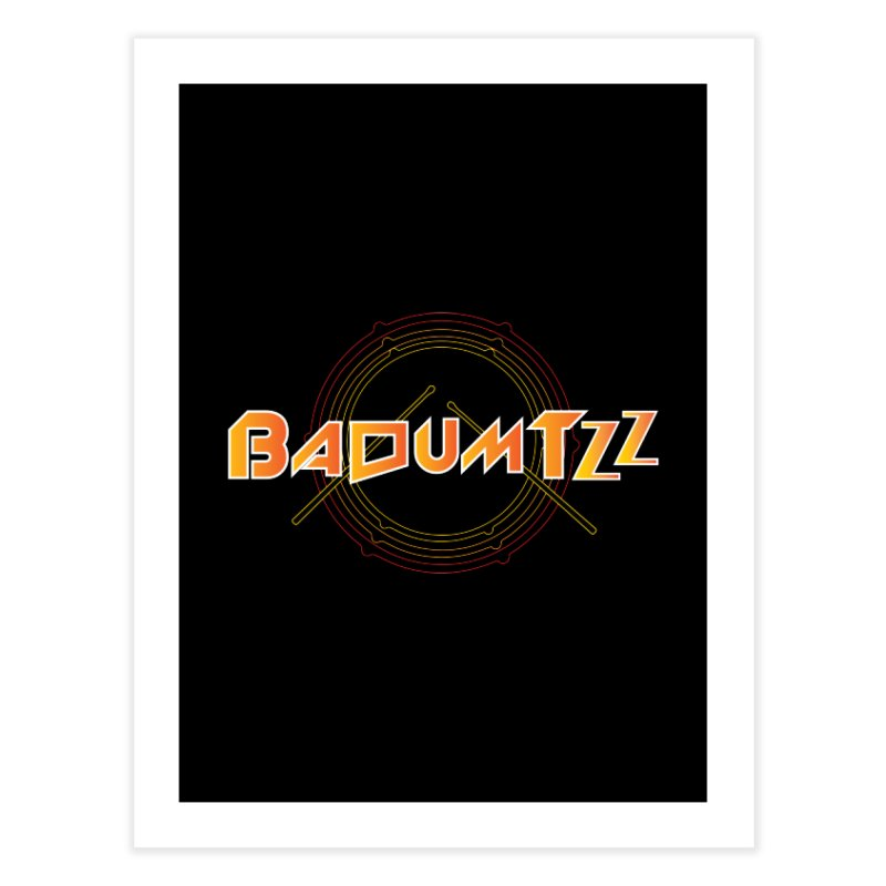 BaDumTZz Home Fine Art Print by Angela Tarantula